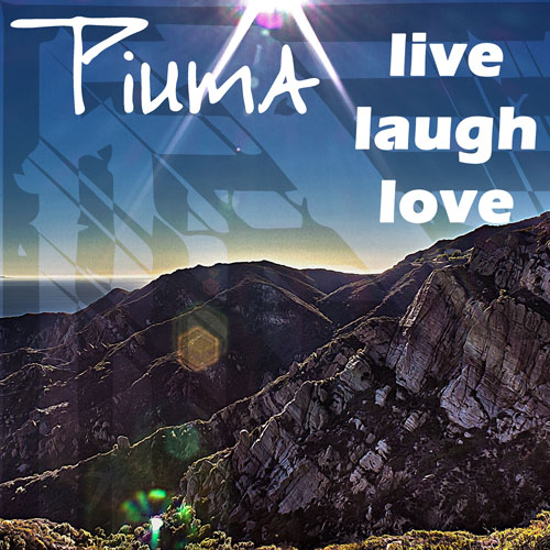 Piuma - Live Laugh Love